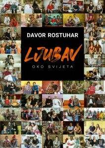 Davor Rostuhar: Ljubav oko svijeta (Klub za ekspedicionizam i kulturu, 2021.)