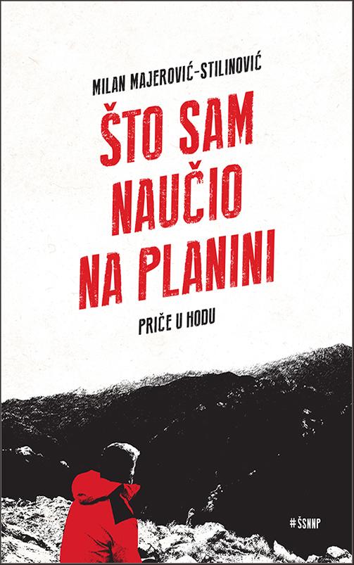 Milan Majerović-Stilinović: Što sam naučio na planini (Libricon, 2020.)