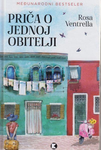 Rosa Ventrella: Zli jezici (Koncept izdavaštvo, 2021.), Priča o jednoj obitelji (Koncept izdavaštvo, 2020.)